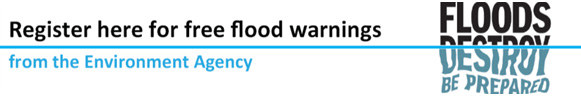 """Floods Destroy be prepared banner reading """"Register here for free flood warnings from the Environment Agency"""""""